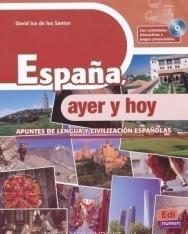 Espana, ayer y hoy - apuntes de lengua y civilización espanolas + CD-Rom