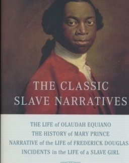 Henry Louis Gates Jr.: The Classic Slave Narratives - Signet Classics