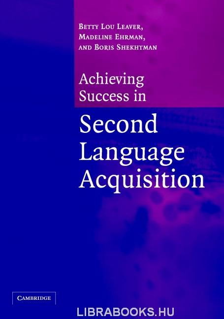 Achieving Success in Second Language Acquisition