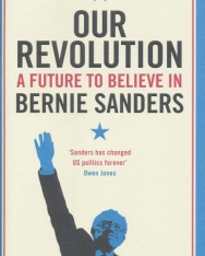 Bernie Sanders: Our Revolution: A Future to Belive in Bernie Sanders