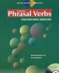 Using Phrasal Verbs for Natural English with Audio CD - Delta Natural English