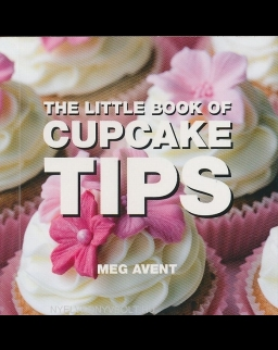 The Little Book of Cupcake Tips - Little Book of Tips