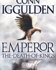 Conn Iggulden: Emperor - The Death of Kings
