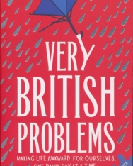 Rob Temple: Very British Problems - Making Life Awkward for Ourselves, One Rainy Day at a Time