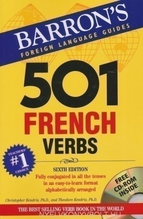 501 French Verbs with CD-ROM - Barron's Foreign Language Guides