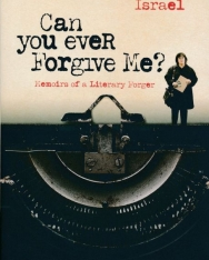 Lee Israel: Can You Ever Forgive Me?: Memoirs of a Literary Forger