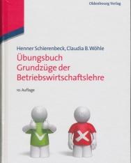 Übungsbuch Grundzüge der Betriebswirtschaftslehre