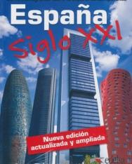 Espana Siglo XXI Nueva edición actualizada y ampliada