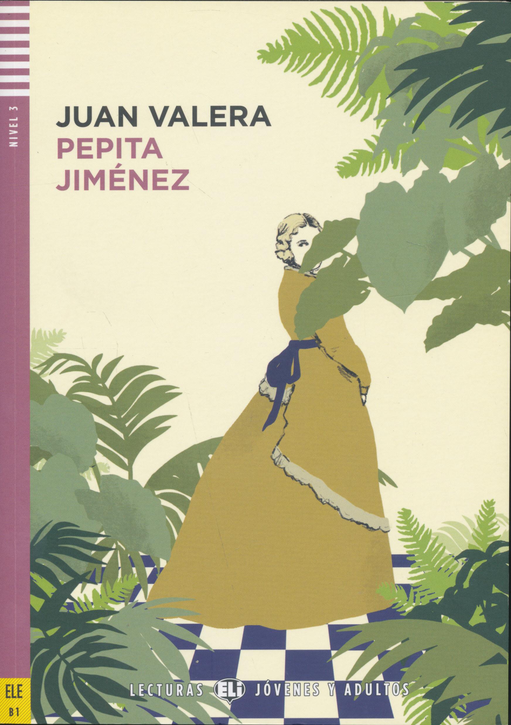Pepita Jimenez - Libro con CD Audio - ELI Lecturas Jóvenes y Adultos Nivel 3 (B1)
