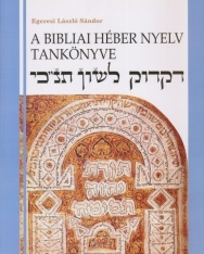 A Bibliai Héber Nyelv Tankönyve (3. kiadás)