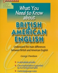What You Need to Know about - British & American English
