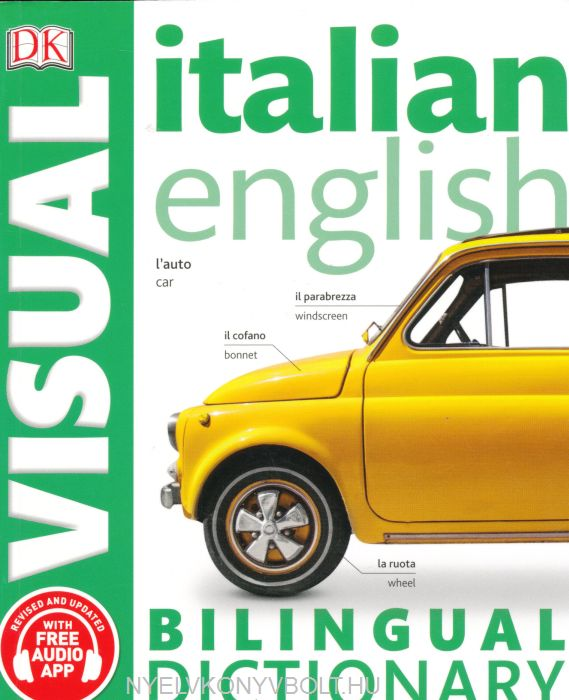 DK Italian-English Visual Bilingual Dictionary 2017 with Free Audio App