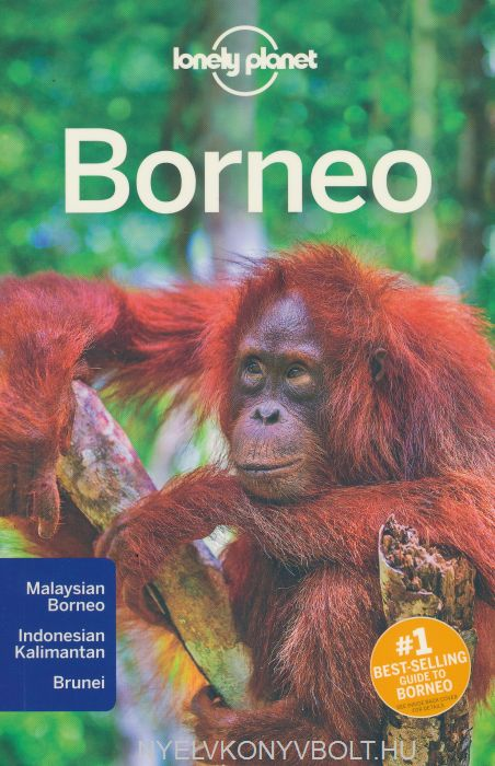 Lonely Planet - Borneo Travel Guide (4th Edition)