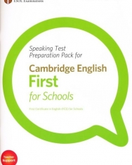 Speaking Test Preparation Pack for Cambridge English First for Schools