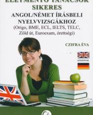 Életmentő tanácsok sikeres angol/német írásbeli nyelvvizsgákhoz