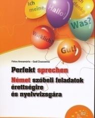 Perfekt sprechen - Német szóbeli feladatok érettségire és nyelvvizsgára (MX-332)