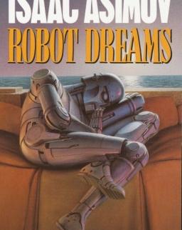 Isaac Asimov: Robot Dreams
