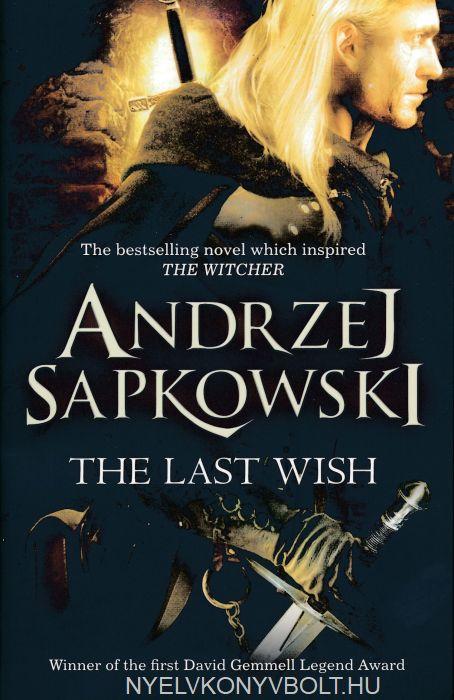 Andrzej Sapkowski: The Last Wish