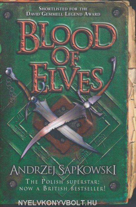 Andrzej Sapkowski: Blood of Elves
