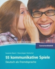 55 kommunikative Spiele - Deutsch als Fremdsprache
