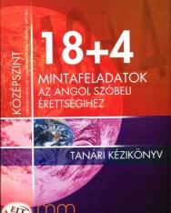 18+4 Mintafeladatok az angol szóbeli érettségihez tanári kézikönyv