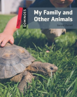 My Family and Other Animals - Oxford Dominoes Level Three