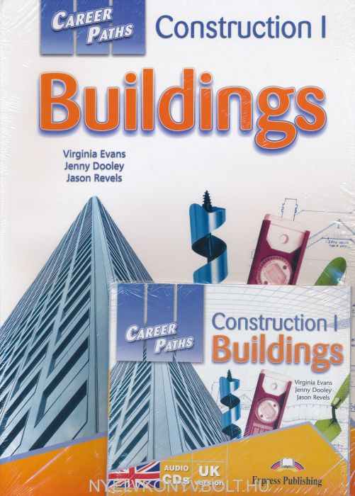 Career Paths: Construction 1 Buildings Student's Book with Class Audio CDs (British English) & Cross-Platform Application