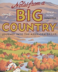 Bill Bryson: Notes From A Big Country: Journey into the American Dream