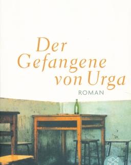 Krasznahorkai László: Der Gefangene von Urga (Az urgai fogoly német nyelven)