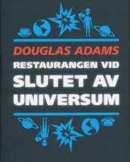 Douglas Adams: Restaurangen vid slutet av universum