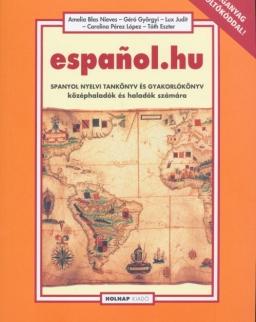 Espanol.hu - Spanyol nyelvi tankönyv és gyakorlókönyv középhaladók és haladók számára - letölthető hanganyaggal