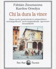 Chi La Dura La Vince -Olasz Gyakorlatok