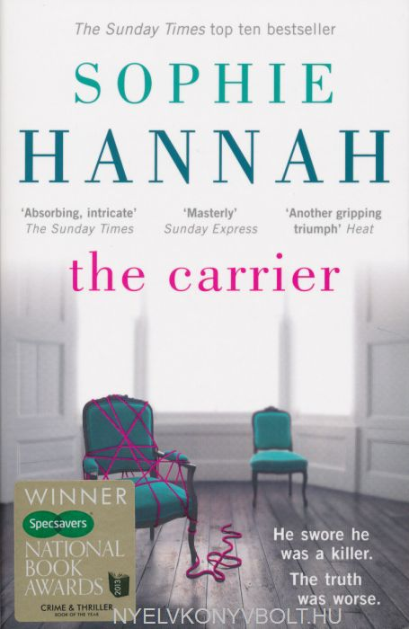 Sophie Hannah: The Carrier