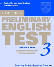 Cambridge Preliminary English Test 3 Official Examination Past Papers 2nd Edition Teacher's Book