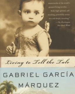 Gabriel García Márquez: Living to Tell the Tale