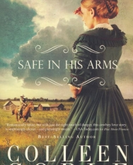 Colleen Coble: Safe in His Arms (Under Texas Stars)