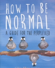 Guy Browning: How to be Normal