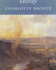 Charlotte Bronte: Shirley - Wordsworth Classics
