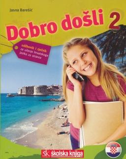 Dobro Došli 2 - udžbenik i rječnik za učenje hrvatskoga jezika za strance