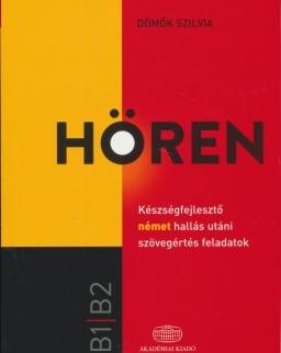 Hören - Készségfejlesztő német hallás utáni szövegértés feladatok B1-B2