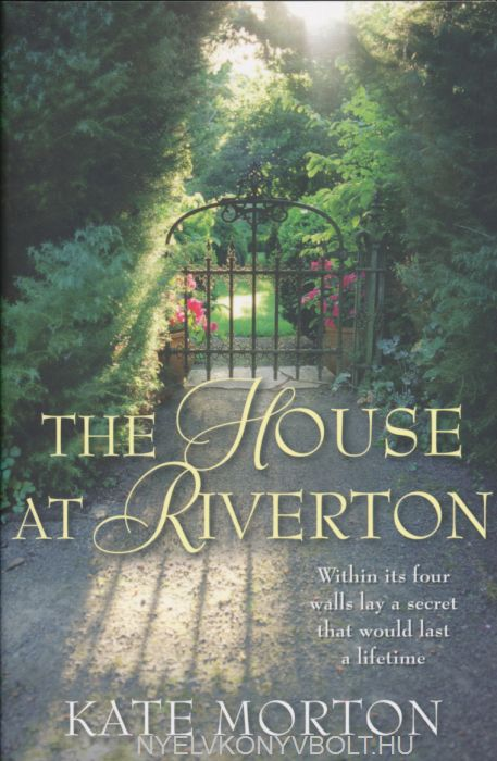 Kate Morton: The House at Riverton
