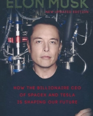 Ashlee Vance: Elon Musk: How the Billionaire CEO of SpaceX and Tesla is Shaping Our Future