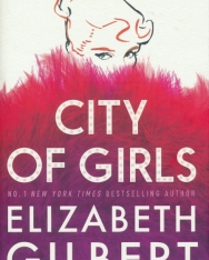 Elizabeth Gilbert: City of Girls