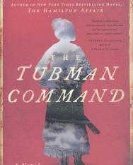 Elizabeth Cobbs: The Tubman Command