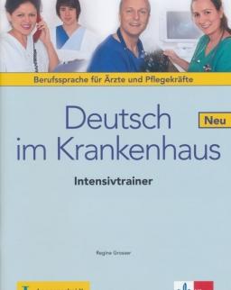Deutsch im Krankenhaus Neu  Intensivtrainer - Berufssprache für Ärzte und Pflegekräfte