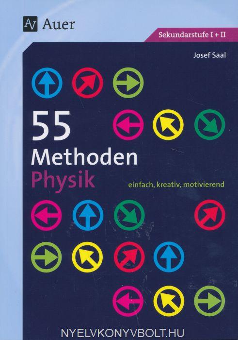 55 Methoden Physik: einfach, kreativ, motivierend