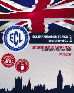 ECL Examination Topics English Level C1 - Including updated and DIY tasks - 2nd edition