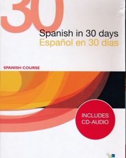 Spanish in 30 Days / Espanol en 30 días - Spanish Course Includes CD-Audio
