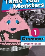 Tame Your Monsters Grammar 1 - Present Tenses