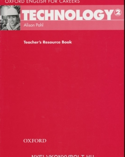 Technology 2 - Oxford English for Careers Teacher's Resource Book